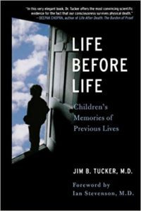 Life Before Life, Jim B. Tucker, MD