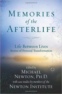 Memories of the Afterlife, Michael Newton or Newton Institute