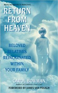 Return from Heaven, Carol Bowman