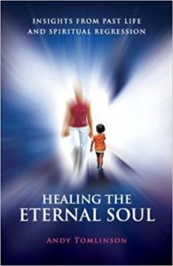 Healing the Eternal Soul, Andy Tomlinson